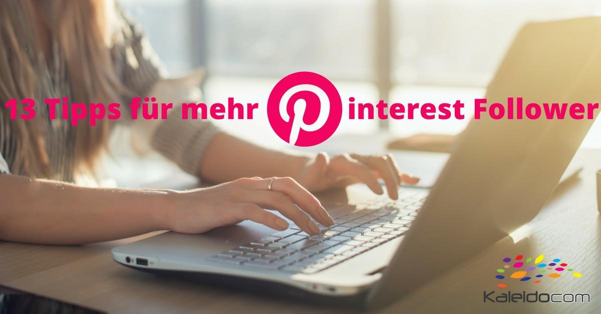 13 Tipps für mehr Pinterest Follower