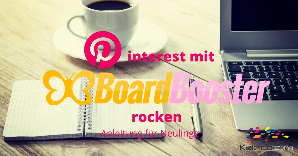 Anleitung für Boardbooster - das Planungstool für Pinterest