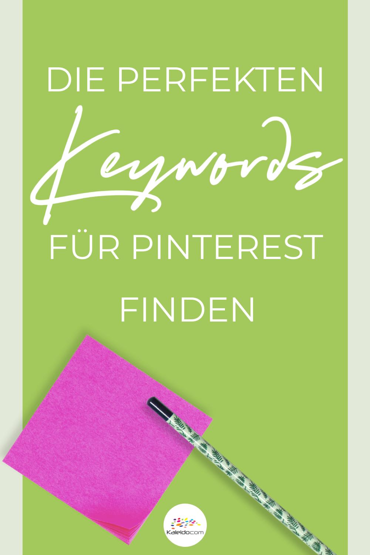 Die perfekten Keywords für Pinterest finden 2