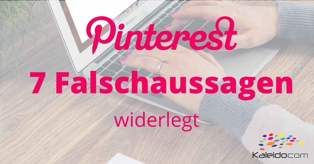 7 Falschaussagen über Pinterest
