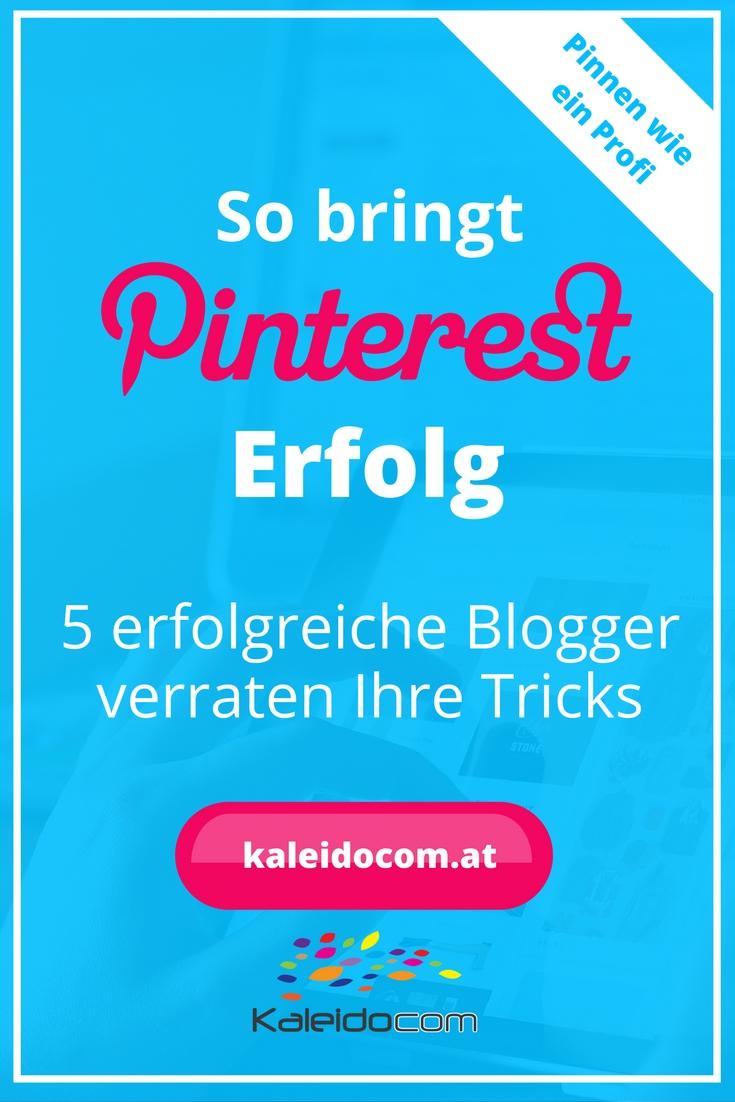 Wie sie auf Pinterest Erfolg haben, verraten hier 5 erfolgreiche Blogger aus den unterschiedlichen Bereichen.