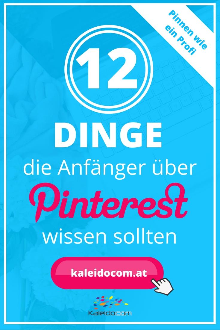 12 Dinge, die Anfänger über Pinterest wissen sollten 1