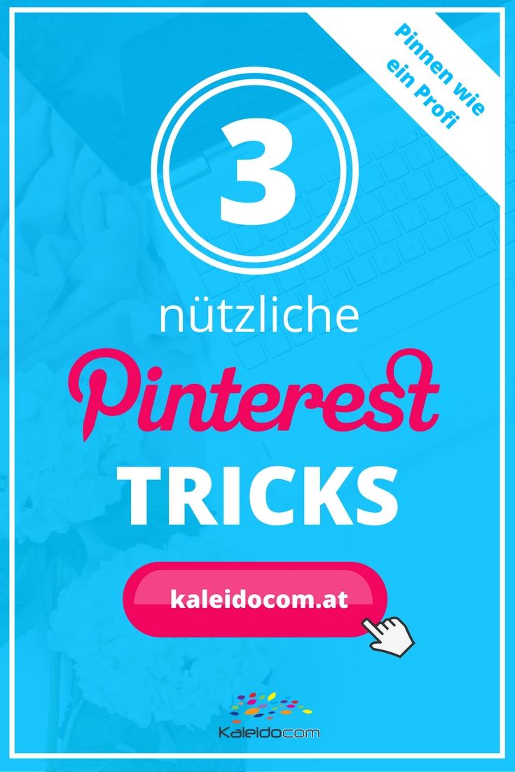 Pinterest Geheimnisse erfahren! 3 nützliche Tricks für den Erfolg auf Pinterest.