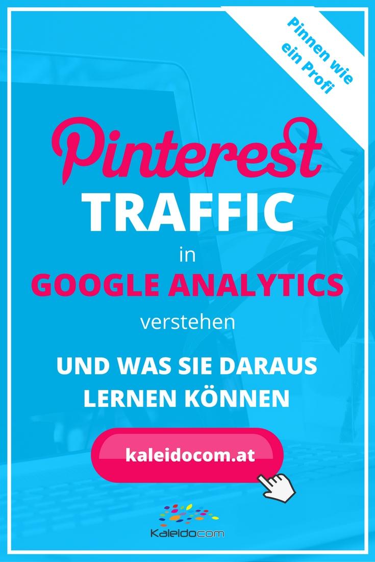 Welche Pins bringen Traffic auf Ihre Webseite und wie lesen Sie die Zahlen richtig! Welche Strategien für Ihren Erfolg auf Pinterest Sie ableiten können.