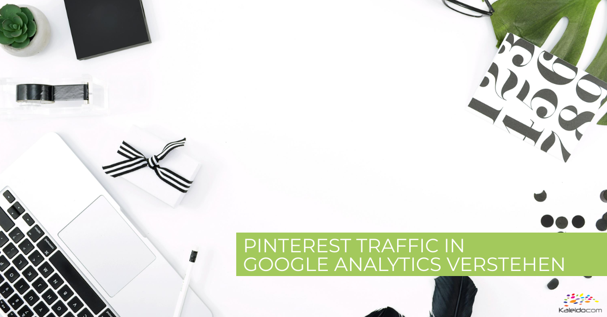 Pinterest Traffic in Google Analytics verstehen 1