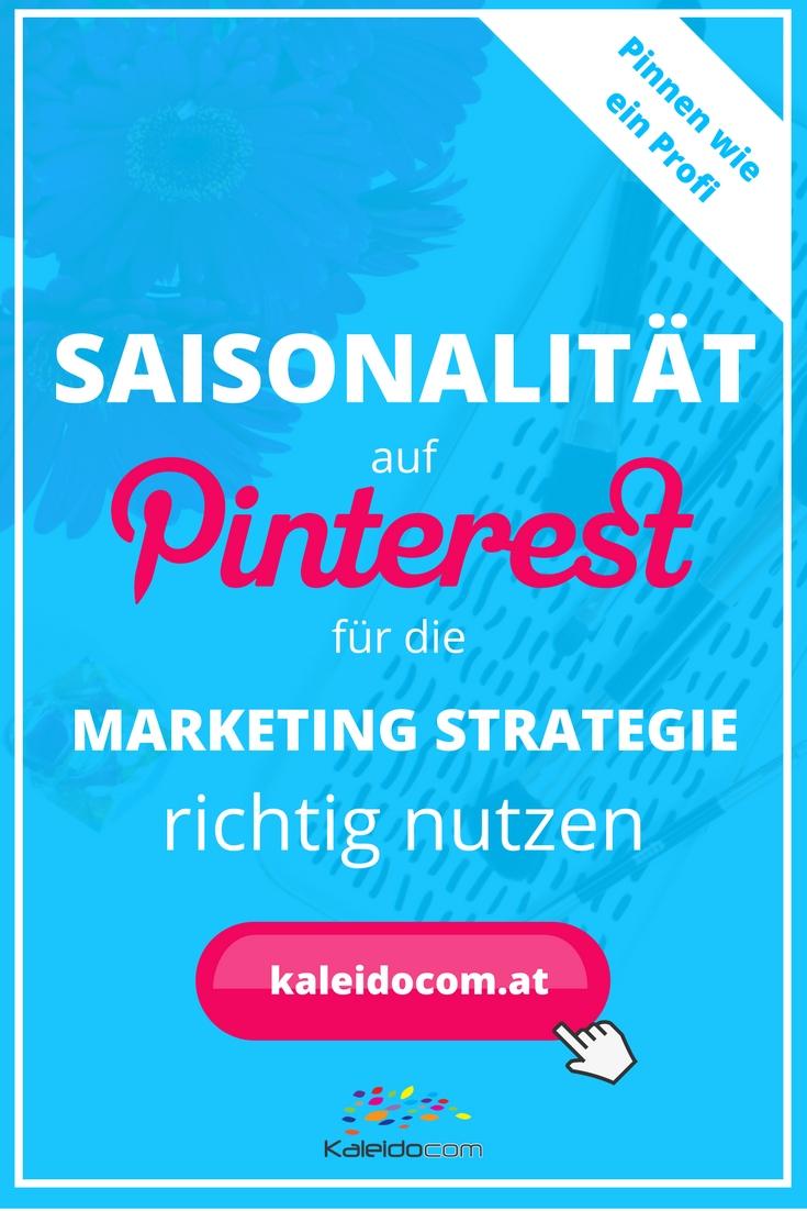 So nutzen Sie die Saisonalität auf Pinterest in Ihrer Marketing Strategie richtig!