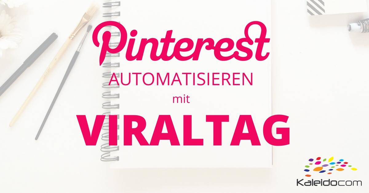 Viraltag Pinterest automatisieren