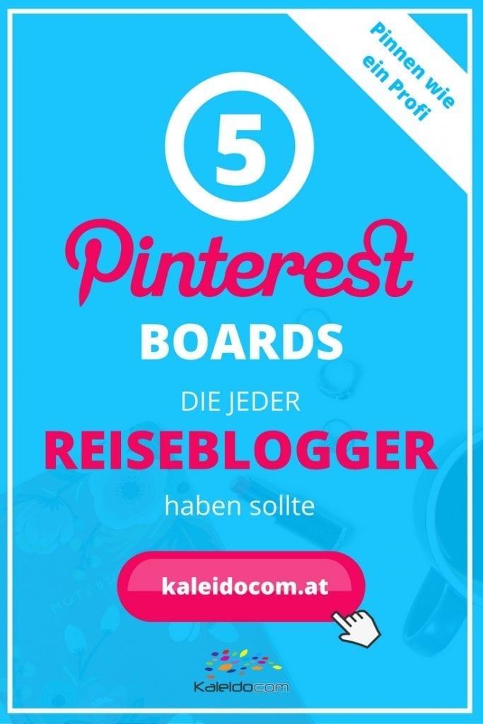 Für den Erfolg auf Pinterest sind die richtigen Boards wichtig. Das sind die 5 wichtigsten Boards für Reiseblogger