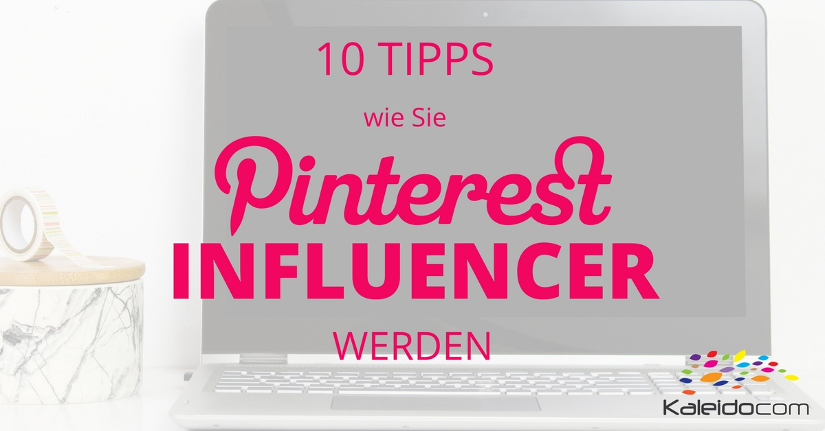 Pinterest Influencer werden 1