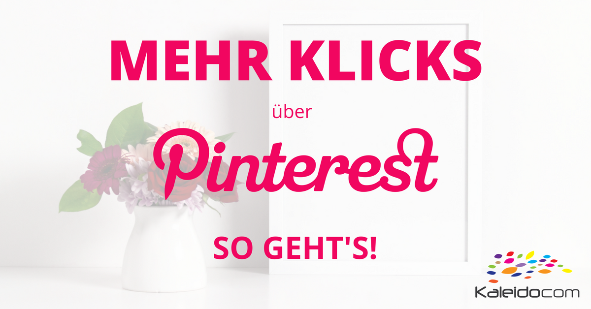Mehr Klicks über Pinterest
