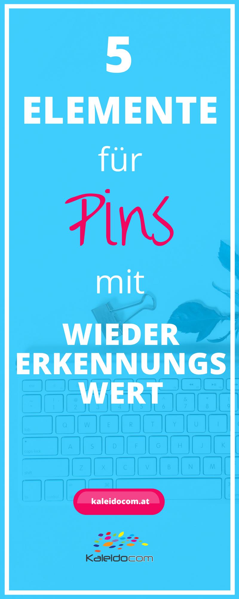Für das Branding Deiner Pins sind 5 Elemente wichtig. Lies hier wie Deine Pins einen Wiedererkennungswert erhalten und unverwechselbar werden!