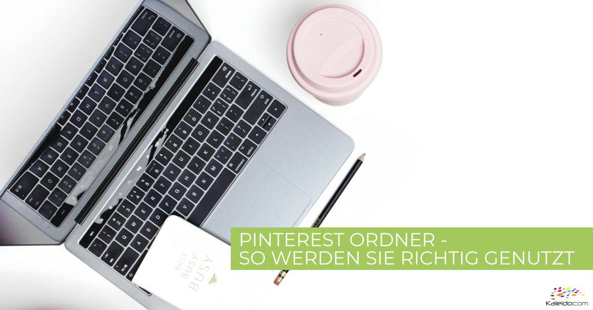 Pinterest Funktion: Ordner - so werden sie genutzt 1