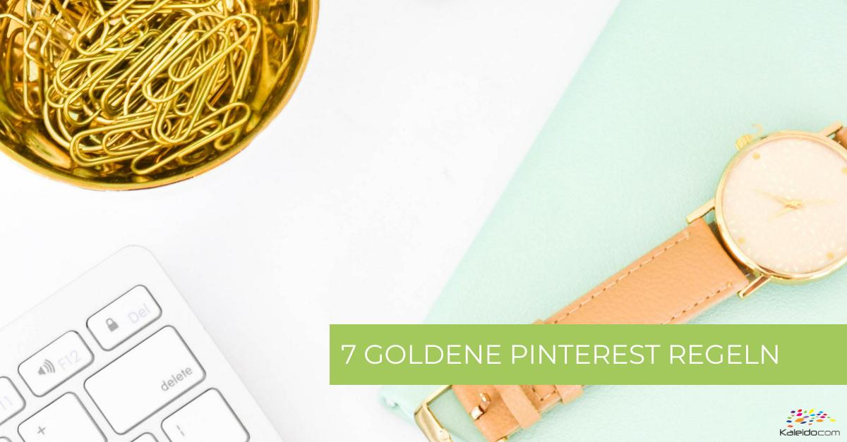 7 Pinterest Regeln für Blogger & smarte Entrepreneure 1