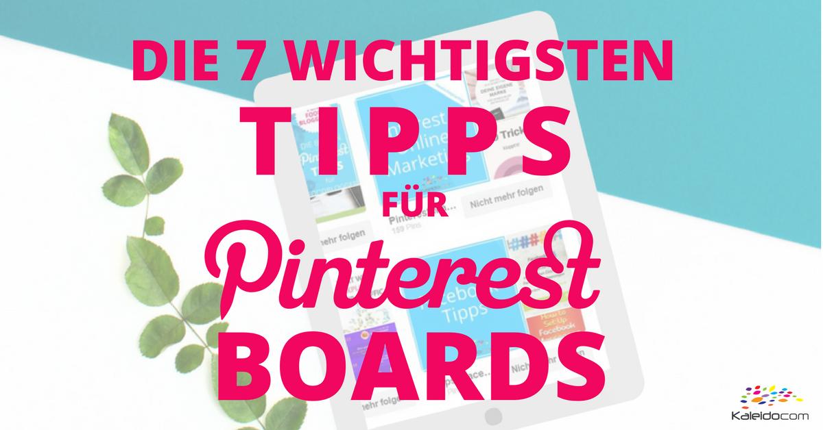 7 Tipps für Pinterest Boards