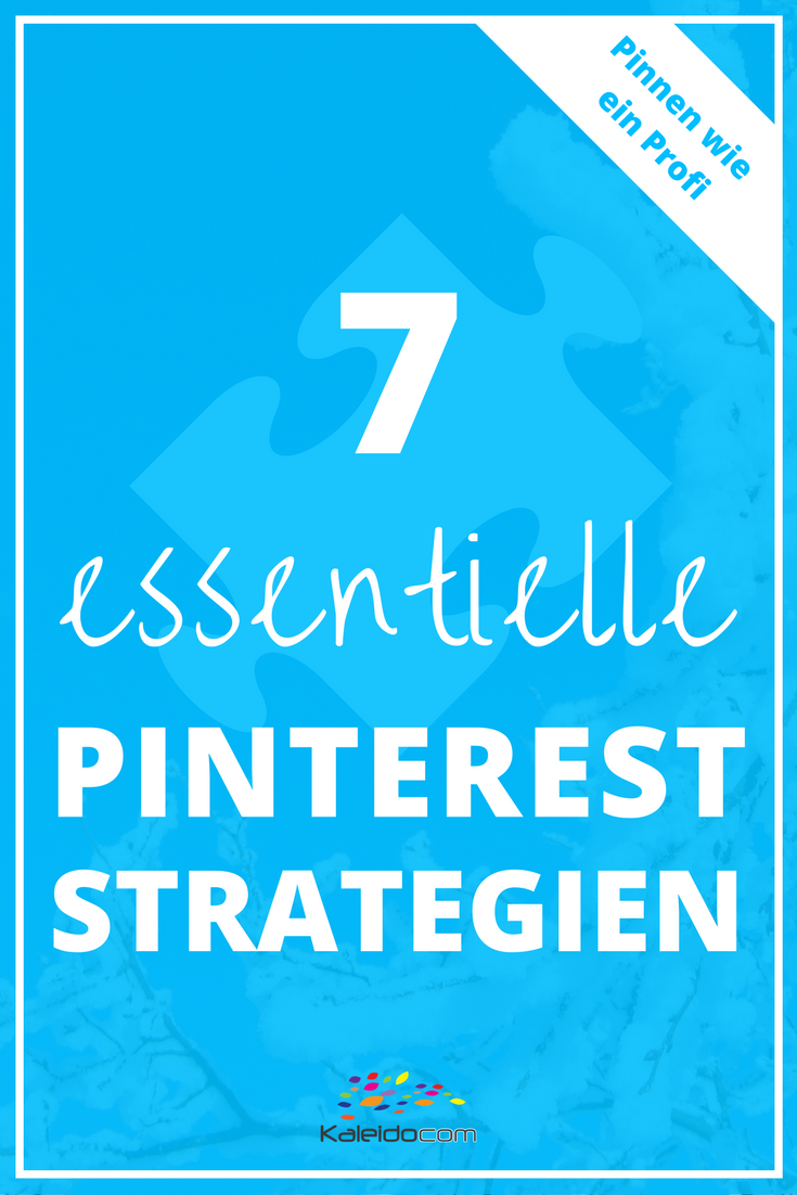 Pinterest ist zur Zeit die wichtigste Content Marketing Plattform im Web. Holen Sie sich hier die essentiellen Pinterest Strategien! #pinteresttipp #pinterestmarketing