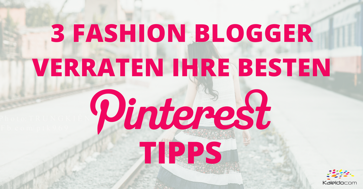 Fashion Blogger Tipps Pinterest