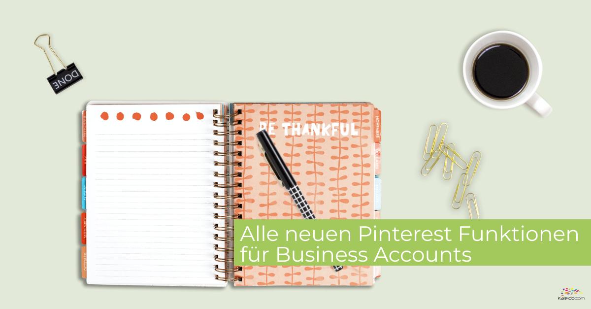 Alle neuen Pinterest Funktionen im Überblick - Kaleidocom