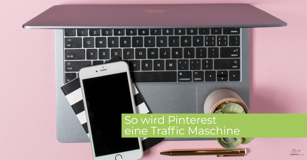 Laptop und Handy, Text am Bild: So wird Pinterest zur Traffic Maschine